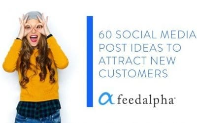 60 Social Media Post Ideas To Attract New Customers