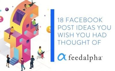 18 Facebook Post Ideas You Wish You Had Thought Of