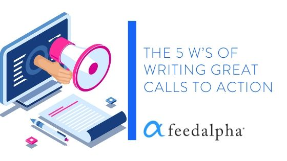 The 5 W's Of Writing Great Calls To Action