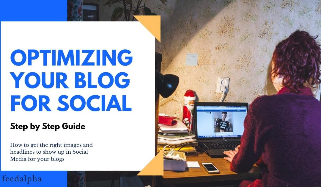 Optimizing your blog for Social – The right way