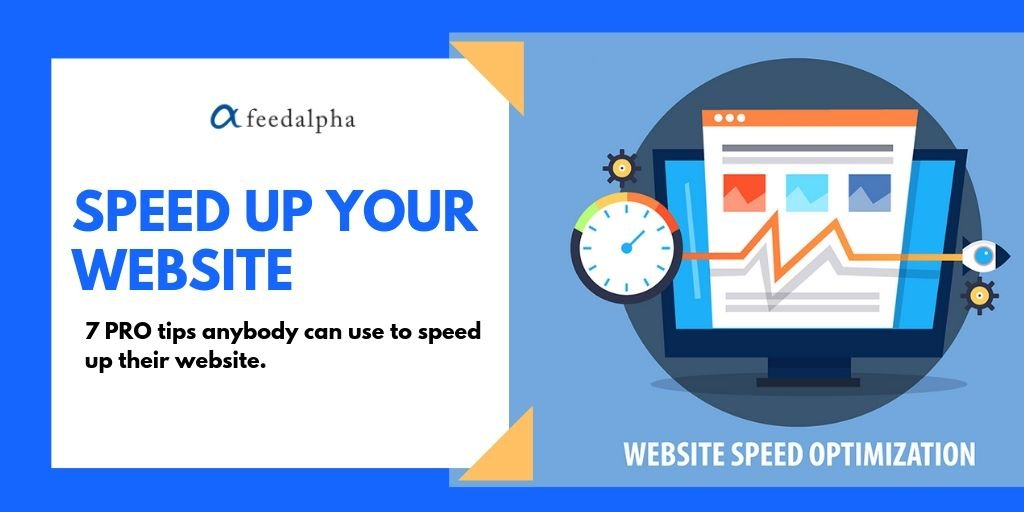 Speed Up Your Website – 7 PRO Tips anyone can use.