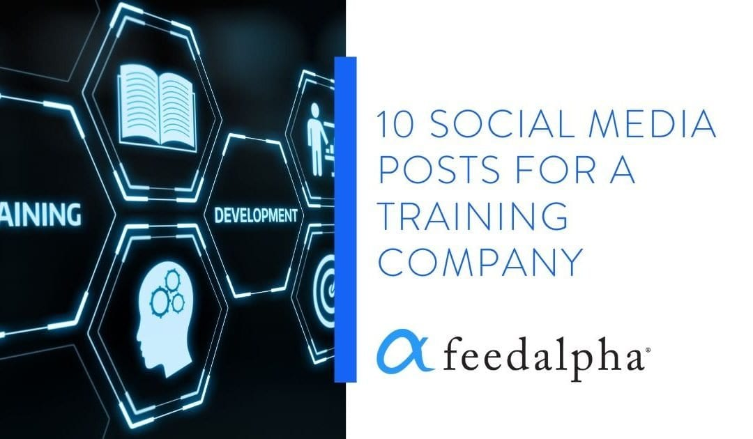 10 Social Media Posts For A Training Company