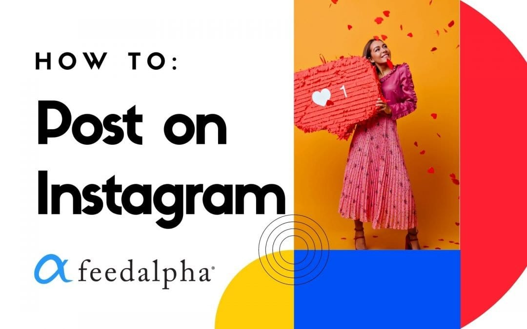 How To: Post On Instagram