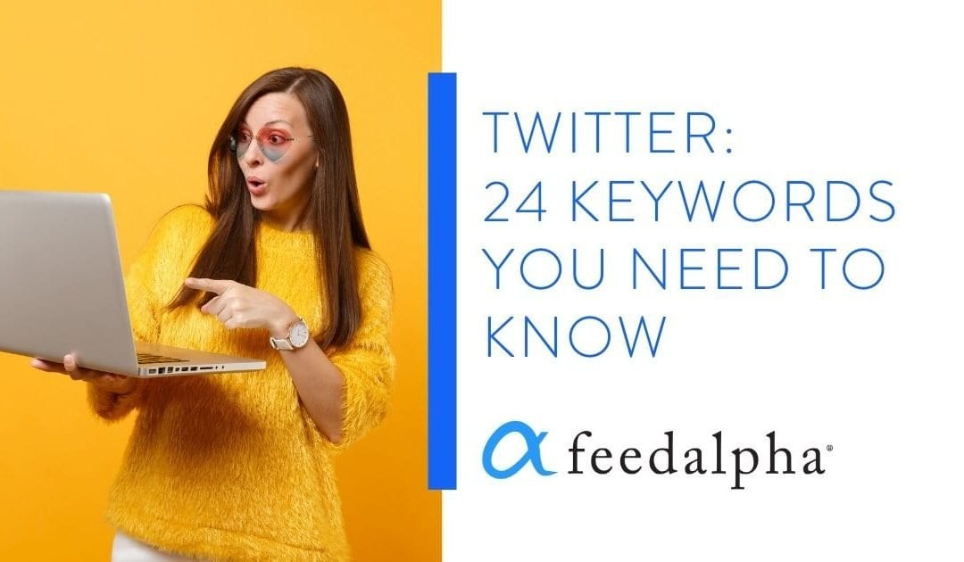 Twitter: 24 Keywords You Need To Know