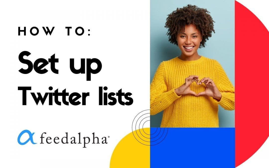Set up Twitter Lists