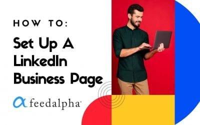 How To Set Up A LinkedIn Business Page