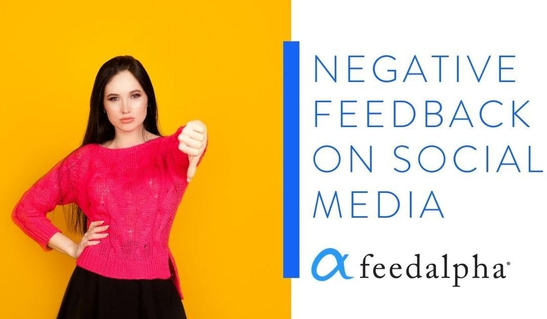 Negative Feedback On Social Media