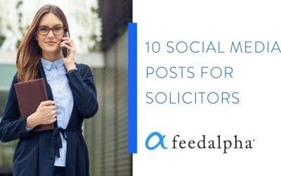 10 Social Media Posts For Solicitors