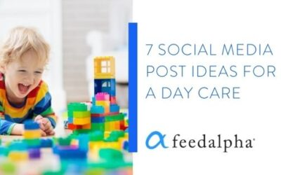 7 Social Media Post Ideas For A Day Care