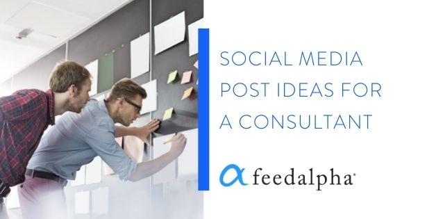 social media post ideas for a consultant