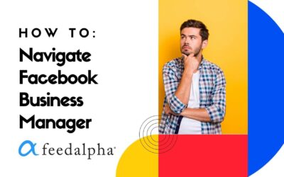 How To Navigate Facebook Business Manager