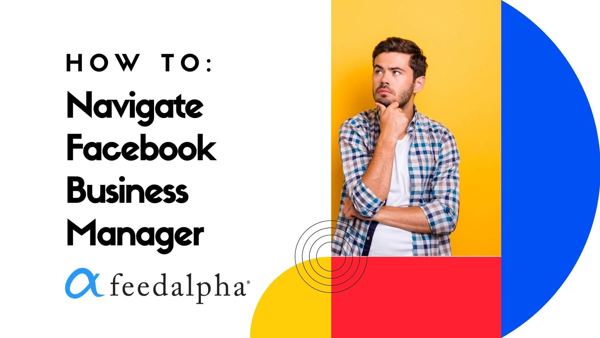 feedalpha how to Facebook business manager